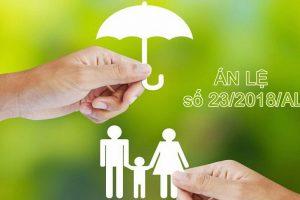 Án lệ số 23/2018/AL về hiệu lực của hợp đồng bảo hiểm nhân thọ khi bên mua bảo hiểm không đóng phí bảo hiểm do lỗi của doanh nghiệp bảo hiểm