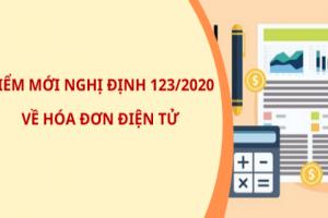 Tổng cục Thuế giới thiệu một số điểm mới Nghị định 123/2020/NĐ-CP
